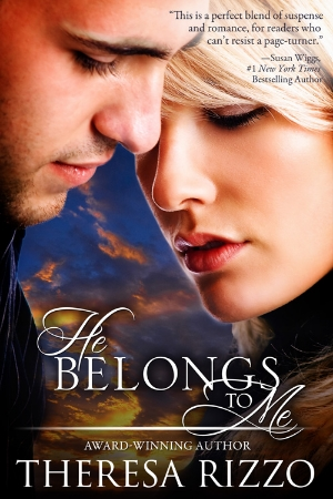 He Belongs to Me by Theresa Rizzo