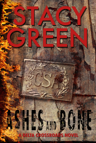 Ashes and Bone by Stacy Green