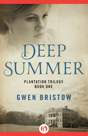 Deep Summer by Gwen Bristow