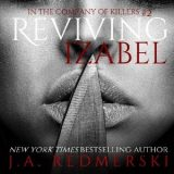 Reviving Izabel by J.A. Redmerski