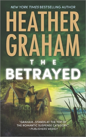 The Betrayed by Heather Graham