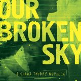 Our Broken Sky by Sarah Harian
