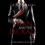 The Swan & the Jackal by J.A. Redmerski
