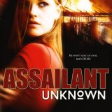 Unknown Assailant by Lina Gardiner