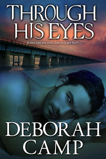 Through His Eyes by Deborah Camp