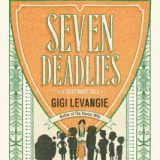Finley Jayne reviews: Seven Deadlies by Gigi Levangie