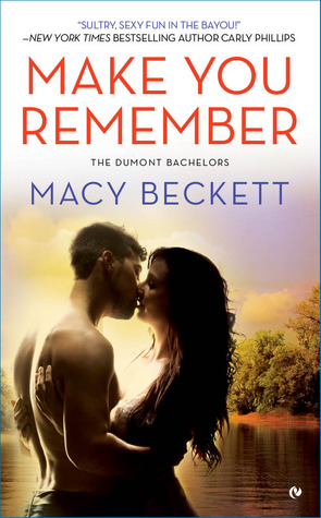 Make You Remember by Macy Beckett