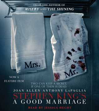 A Good Marriage by Stephen King