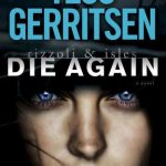 Die Again: A Rizzoli & Isles Novel
