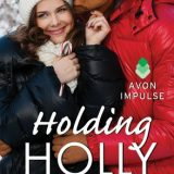 Holding Holly by Julie Brannagh