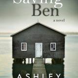 Saving Ben by Ashley Farley