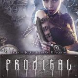 Prodigal by Tyler H. Jolley, Sherry D. Ficklin