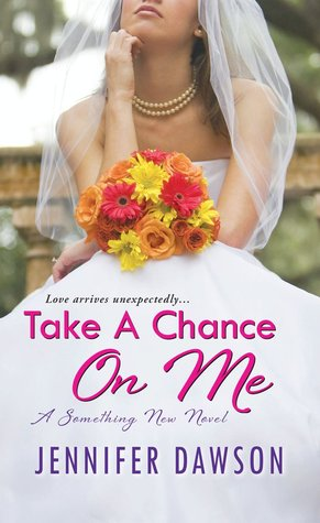 Take a Chance on Me by Jennifer Dawson