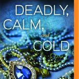 Deadly, Calm, and Cold by Susannah Sandlin