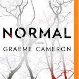 Normal: A Novel by Graeme Cameron