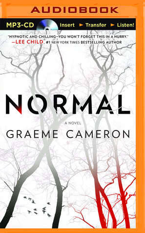 Normal: A Novel by Graeme Cameron
