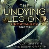 The Undying Legion by Clay Griffith & Susan Griffith