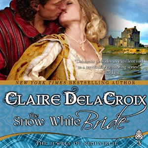 The Snow White Bride & The Ballad of Rosamunde by Claire Delacroix