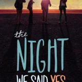 The Night We Said Yes by Lauren Gibaldi
