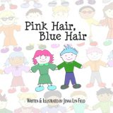 Nonna's Corner: Pink Hair, Blue Hair by Jenna Lyn Field