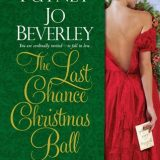 The Last Chance Christmas Ball by Mary Jo Putney, Jo Beverley,  Joanna Bourne, Patricia Rice,  Anne Gracie, Susan King, Cara Elliott, Nicola Cornick
