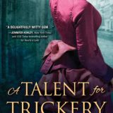 A Talent for Trickery by Alissa Johnson