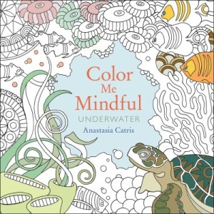 Snickerdoodle Cookie Truffles and Color Me Mindful : Underwater by Anastasia Catris