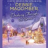Dashing Through the Snow: A Christmas Novel by Debbie Macomber