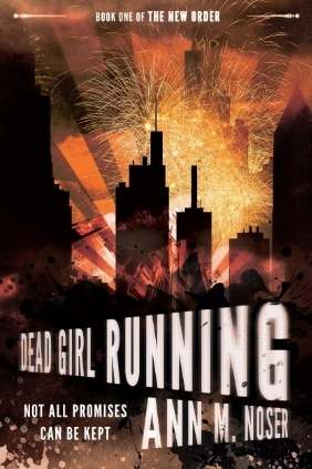 Dead Girl Running by Ann M. Noser
