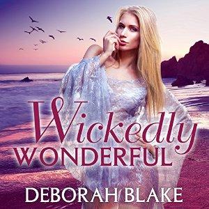 Wickedly Dangerous & Wickedly Wonderful by Deborah Blake