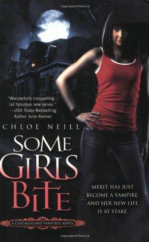 Some Girls Bite by Chloe Neill