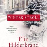 Winter Stroll by Elin Hilderbrand