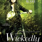Wickedly Dangerous & Wickedly Wonderful by Deborah Blake