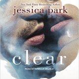 Clear: A Death Trippers Novel by Jessica Park
