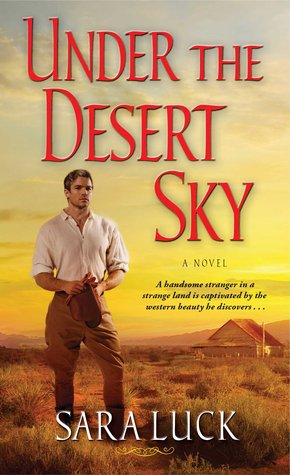 Under the Desert Sky by Sara Luck