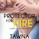 Protector for Hire by Tawna Fenske