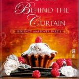 The Bride Behind the Curtain by Darcie Wilde