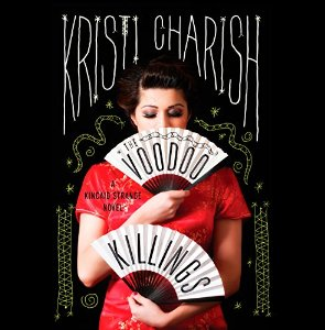 The Voodoo Killings by Kristi Charish