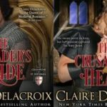 Crusader's Bride & Crusader's Heart By Claire Delacroix