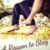 A Reason to Stay by Julieann Dove