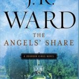 The Angels' Share by J.R. Ward