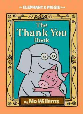 Nonna's Corner: The Thank You Book by Mo Willems