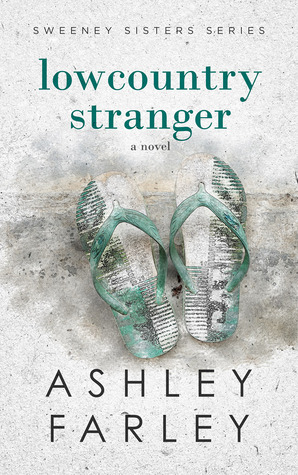 Lowcountry Stranger by Ashley Farley