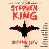 Skeleton Crew: Stories by Stephen King