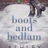 Boots and Bedlam by Ashley Farley