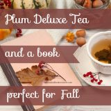 Plum Deluxe Tea and Fall Reads the Perfect Blend