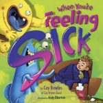 When You're Feeling Sick