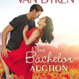 The Bachelor Auction by Rachel Van Dyken