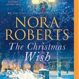 The Christmas Wish by Nora Roberts