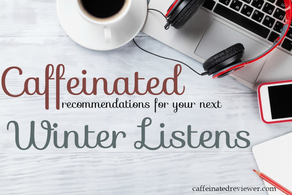 caffeinated winter listens